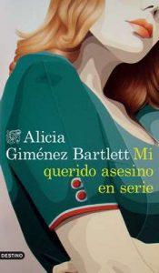 Mi querido asesino en serie (Serie Petra Delicado) – Alicia Giménez Bartlett [ePub & Kindle]