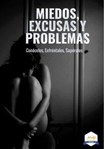 Miedos, Excusas y Problemas: Conócelos, Enfréntalos supéralos – Virginia G. Vallejo, Jenny Chango [ePub & Kindle]