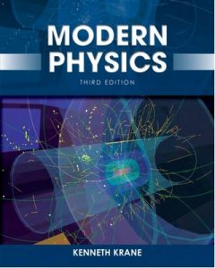 Modern Physics (3rd Edition) – Kenneth S. Krane [PDF] [English]
