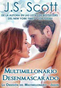 Multimillonario Desenmascarado ~ Jason: La Obsesión del Multimillonario – J. S. Scott, Marta Molina Rodriguez [ePub & Kindle]