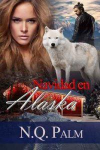 Navidad en Alaska – NQ Palm [ePub & Kindle]
