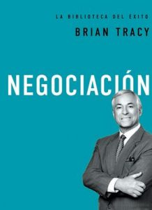 Negociación – Brian Tracy [ePub & Kindle]