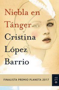 Niebla en Tánger – Cristina López Barrio [ePub & Kindle]