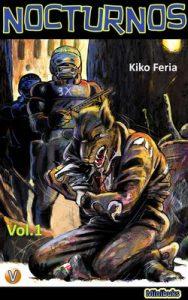 Nocturnos Vol. 1 (Minibuks) – Kiko Feria [ePub & Kindle]
