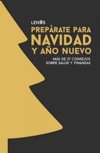 Prepárate para Año Nuevo y Navidad: Más de 27 consejos sobre Salud y Finanzas – Jordy Madueño Pinto [ePub & Kindle]