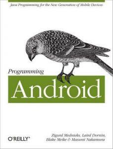 Programming Android: Java Programming for the New Generation of Mobile Devices – Zigurd Mednieks, Blake Meike [ePub & Kindle] [English]
