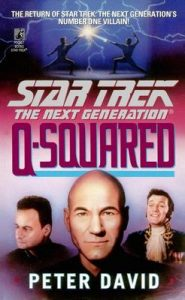 Q-Squared (Star Trek: The Next Generation) – Peter David [ePub & Kindle] [English]