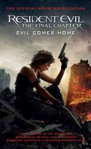 Resident Evil: The Final Chapter (The Official Movie Novelization) – Tim Waggoner [ePub & Kindle] [English]