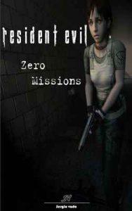 Resident Evil: Zero Mission – Sergio Vado [ePub & Kindle]