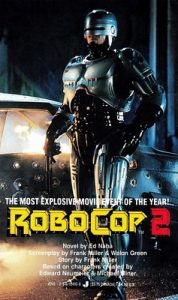 RoboCop 2: A Novel – Ed Naha, Frank Miller, Walon Green [ePub & Kindle] [English]