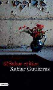 Sabor crítico (volumen independiente) – Xabier Gutiérrez [ePub & Kindle]