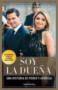 Soy la dueña: De Televisa a los Pinos. La historia de la Primera Dama – Sanjuana Martínez [ePub & Kindle]