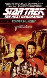 Star Trek: The Next Generation – 006 – Power Hungry – Howard Weinstein [ePub & Kindle] [English]