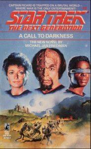 Star Trek: The Next Generation – 009 – A Call to Darkness – Michael Jan Friedman [ePub & Kindle] [English]