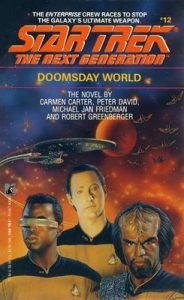 Star Trek: The Next Generation – 012 – Doomsday World – Peter David, Michael Jan Friedman, Robert Greenberger, Carmen Carter [ePub & Kindle] [English]