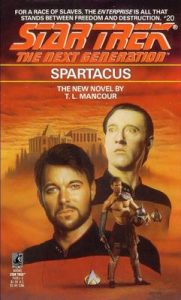 Star Trek: The Next Generation – 020 – Spartacus – T. L. Mancour [ePub & Kindle] [English]