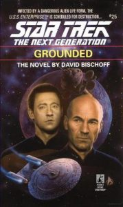 Star Trek: The Next Generation – 025 – Grounded – David Bischoff [ePub & Kindle] [English]
