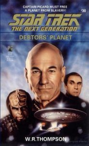 Star Trek: The Next Generation – 030 – Debtor's Planet – W. R. Thompson [ePub & Kindle] [English]