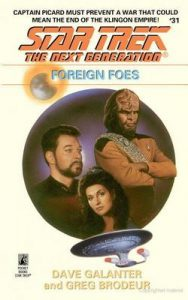 Star Trek: The Next Generation – 031 – Foreign Foes – Dave Galanter, Greg Brodeur [ePub & Kindle] [English]