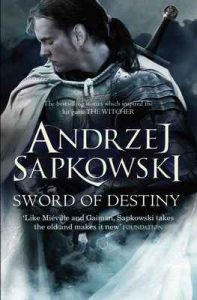 Sword of Destiny – Andrzej Sapkowski, David French [ePub & Kindle] [English]