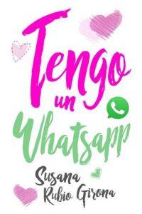 Tengo un Whatsapp – Susana Rubio Girona [ePub & Kindle]
