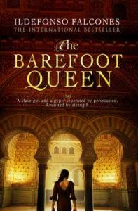 The Barefoot Queen – Ildefonso Falcones [ePub & Kindle] [English]