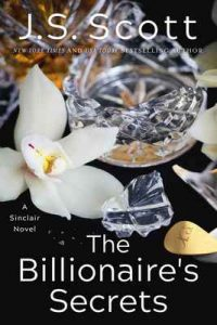 The Billionaire's Secrets (The Sinclairs Book 6) – J. S. Scott [ePub & Kindle] [English]