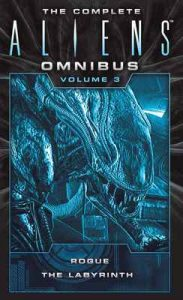 The Complete Aliens Omnibus: Volume Three (Rogue, The Labyrinth): 3 – S.D. Perry [ePub & Kindle] [English]
