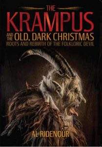 The Krampus and the Old, Dark Christmas: Roots and Rebirth of the Folkloric Devil – Al Ridenour [ePub & Kindle] [English]