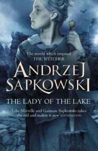 The Lady of the Lake – Andrzej Sapkowski, David French [ePub & Kindle] [English]