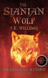 The Sianian Wolf (The Fledgling Account Book 2) – Y.K. Willemse [ePub & Kindle] [English]