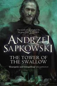The Tower of the Swallow – Andrzej Sapkowski, David French [ePub & Kindle] [English]