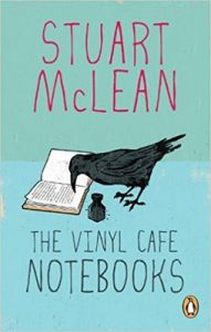 The Vinyl Cafe Notebooks – Stuart McLean [ePub & Kindle] [English]