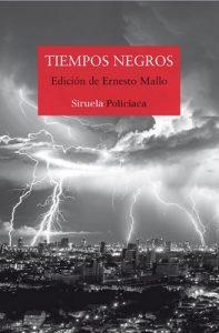 Tiempos negros (Nuevos Tiempos) – Lorenzo Silva, Espido Freire [ePub & Kindle]
