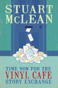 Time Now for the Vinyl Cafe Story Exchange – Stuart McLean [ePub & Kindle] [English]