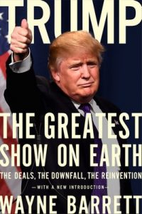 Trump: The Greatest Show on Earth: The Deals, the Downfall, the Reinvention – Wayne Barrett [ePub & Kindle] [English]