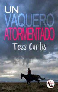 Un Vaquero Atormentado (Rancho Atkins nº 3) – Tess Curtis [ePub & Kindle]
