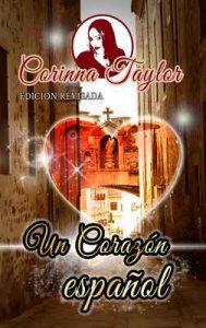 Un corazón español: Edición Revisada – Corinna Taylor, José María Ramiro [ePub & Kindle]