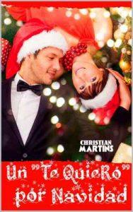 """Un """"te quiero"""" por Navidad – Christian Martins [ePub & Kindle]"""