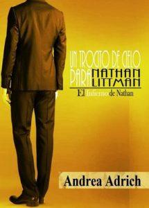 Un trocito de cielo para Nathan Littman (I).: El Infierno de Nathan – Andrea Adrich [ePub & Kindle]