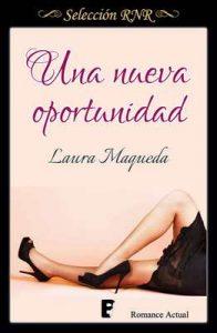 Una nueva oportunidad – Laura Maqueda [ePub & Kindle]