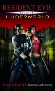 Underworld (Resident Evil) – S.D. Perry [ePub & Kindle] [English]