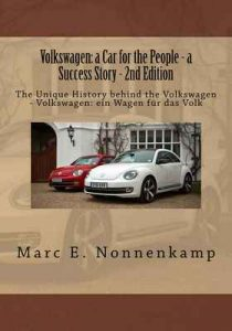 Volkswagen: a Car for the People – a Success Story – 2nd Edition – Marc Nonnenkamp [ePub & Kindle] [English]