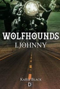 Wolfhounds I: Johnny – Kattie Black [ePub & Kindle]