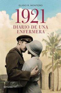 1921, diario de una enfermera – Eligio R. Montero [ePub & Kindle]