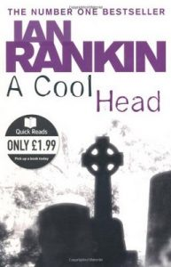 A Cool Head – Ian Rankin [ePub & Kindle] [English]