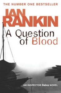 A Question of Blood – Ian Rankin [ePub & Kindle] [English]