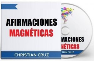 Afirmaciones Magnéticas – Christian Cruz [Narrado por Christian Cruz] [Audiolibro] [Español]