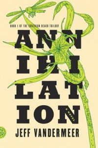 Annihilation – Jeff VanderMeer [ePub & Kindle] [English]