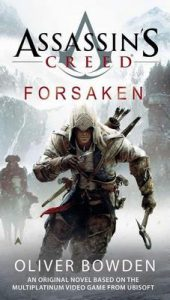 Forsaken: Assassin's Creed Book 5 – Oliver Bowden [ePub & Kindle] [English]